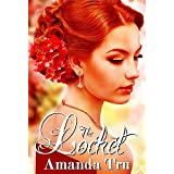 The Locket (Yesterday Series - Christian Romantic Suspense, Time Travel Romance Book 2) ~ Amanda Tru