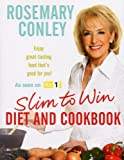 Slim to Win: Diet and Cookbook Rosemary Conley