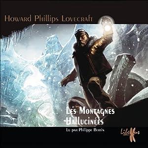 Les Montagnes Hallucinées | Livre audio