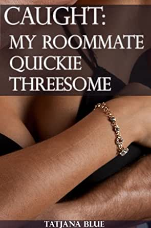 quickie 3some