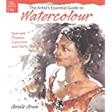 The Artist's Essential Guide To Watercolor: Paint with Freedom, Expression and Vitalitypar Gerald Green