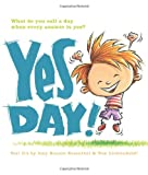 Yes Day! (0061152595) by Rosenthal, Amy Krouse