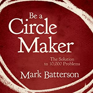 Be a Circle Maker Audiobook