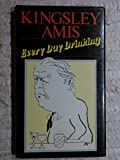 Everyday Drinking (0091547105) by Amis, Kingsley