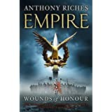 Wounds of Honour (Empire)by Anthony Riches