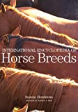 img - for International Encyclopedia of Horse Breeds book / textbook / text book