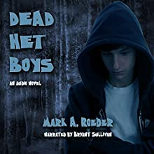 Dead Het Boys (       UNABRIDGED) by Mark Roeder Narrated by Bryant Sullivan