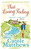 Carole Matthews That Loving Feeling