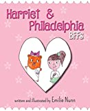 img - for Harriet and Philadelphia: Bffs book / textbook / text book