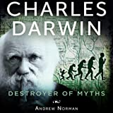 img - for Charles Darwin: Destroyer of Myths book / textbook / text book