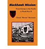 img - for [(Blackhawk Mission: From Europe to the Pacific in World War II )] [Author: Chuck