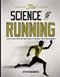 The Science of Running: How to find your limit and train to maximize your performance (English Edition)