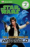 The Adventures of Han Solo (Dk Readers. Star Wars)