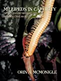 img - for Millipeds in Captivity: Diplopodan Husbandry and Reproductive Biology (Millipede Husbandry) book / textbook / text book