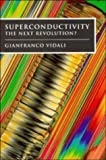 img - for Superconductivity: The Next Revolution? 1st edition by Vidali, Gianfranco (1993) Paperback book / textbook / text book