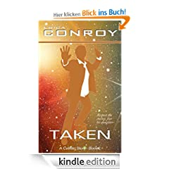 Taken (Callisto Series - Book 2)