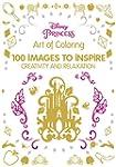 Art of Coloring Disney Princess: 100...