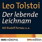Der lebende Leichnam | Leo Tolstoi