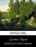 Songs of a fool and other verses