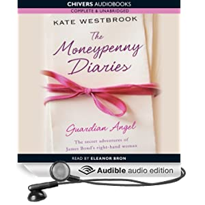 Guardian Angel: The Moneypenny Diaries, Book 1 (Unabridged)