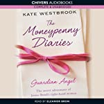 Guardian Angel: The Moneypenny Diaries, Book 1 | Kate Westbrook