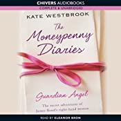 Guardian Angel: The Moneypenny Diaries, Book 1 | [Kate Westbrook]