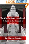 The Confucian's Handbook: A Guide to...