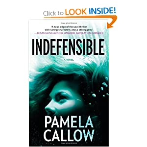 Indefensible - Pamela Callow