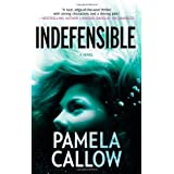Indefensibleby Pamela Callow