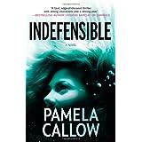 Indefensibleby Pamela Callow