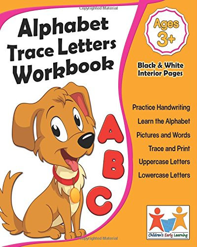 Alphabet Trace Letters Workbook: Handwriting Workbook For Kids