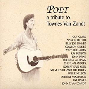 Poet - a Tribute to Townes Van Zandt