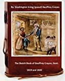 img - for The sketch book of Geoffrey Crayon, gent. By: Washington Irving ( pseud. Geoffrey Crayon ) book / textbook / text book