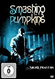 Smashing Pumpkins -Night Prayers [DVD] [2013]