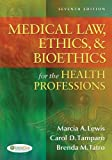img - for Medical Law, Ethics, & Bioethics for the Health Professions 7th Edition by Lewis EdD RN CMA-AC (AAMA), Marcia (Marti) A., Tamparo PhD (2012) Paperback book / textbook / text book