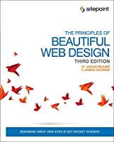 The Principles of Beautiful Web Design, 3rd Edition Front Cover