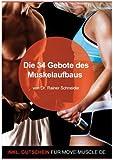 Die 34 Gebote des Muskelaufbaus