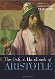 The Oxford Handbook of Aristotle (Oxford Handbooks)