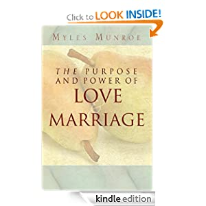 The Purpose and Power of Love & Marriage