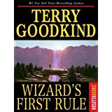 Wizard's First Rule (Sword of Truth Book 1) ~ Terry Goodkind