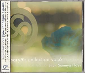 saryo's collection vol.6 Shun Someya Plays