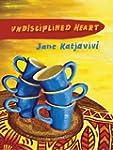 Undisciplined Heart (English Edition)