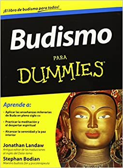 Budismo para Dummies (Spanish Edition): Jonathan Landaw: 9786070707025