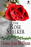 The Rose Stalker (English Edition)