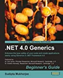 .NET 4.0 Generics Beginner's Guide