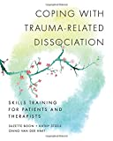 img - for Coping with Trauma-Related Dissociation: Skills Training for Patients and Therapists book / textbook / text book