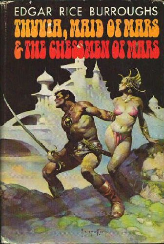 Thuvia, Maid of Mars & The Chessmen of Mars, Edgar Rice Burroughs