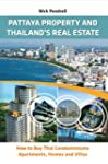 Pattaya Property and Thailand's Real...