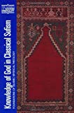 Acquista Knowledge of God in Classical Sufism: Foundations of Islamic Mystical Theology: Foundations of Islamic Mystical Theology v. 9 (Classics of Western Spirituality) [Edizione Kindle]