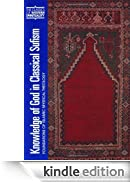 Knowledge of God in Classical Sufism: Foundations of Islamic Mystical Theology: Foundations of Islamic Mystical Theology v. 9 (Classics of Western Spirituality) [Edizione Kindle]